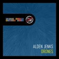 Alden Jenks: Drones