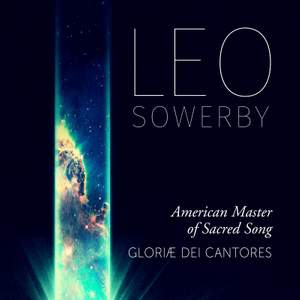 Sowerby: American Master of Sacred Song