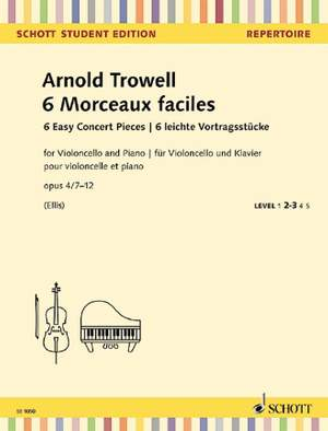 Trowell, A: 6 Easy Concert Pieces op. 4/7-12