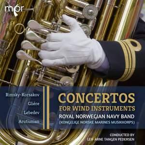Rimsky-Korsakov, Glière, Lebedev & Arutiunian: Concertos for Wind Instruments