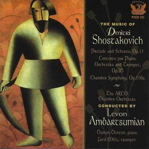 Shostakovich: 2 Pieces for String Octet, Piano Concerto No. 1 in C Minor & Chamber Symphony in C Minor
