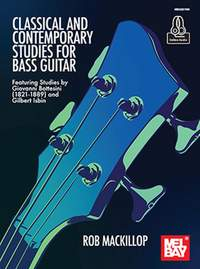 Rob MacKillop: Classical And Contemporary Studies For Bass Guitar