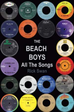 The Beach Boys: All The Songs