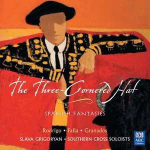 The Three-Cornered Hat: Spanish Fantasies