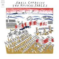 Szell conducts Two Musical Fables