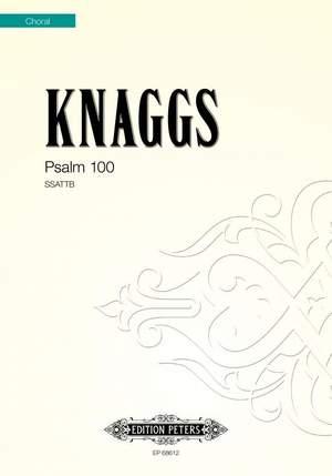 Daniel Knaggs: Psalm 100