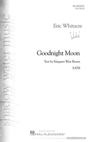 Eric Whitacre: Goodnight Moon