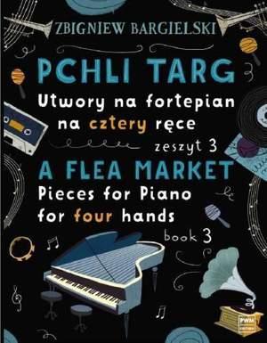 Zbigniew Bargielski: A Flea Market