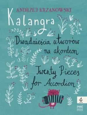Andrzej Krzanowski: Kalangra. Twenty Pieces