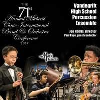 2017 Midwest Clinic: Vandegrift High School Percussion Ensemble (Live)