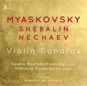 Myaskovsky, Shebalin, Nechaev: Violin Sonatas Product Image