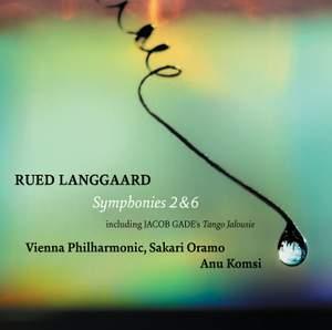 Langgaard: Symphonies Nos. 2 & 6