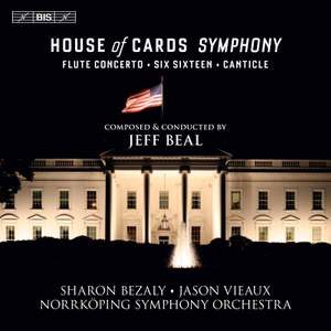 Beal: House Of Cards Symphony