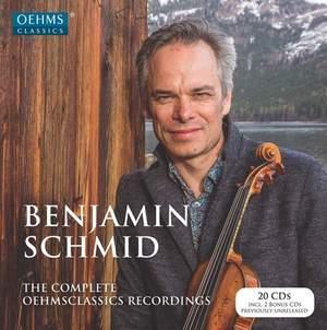 Benjamin Schmid: Complete Oehms Classics Recordings