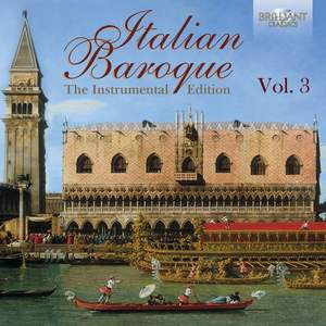 Italian Baroque: The Instrumental Edition, Vol. 3