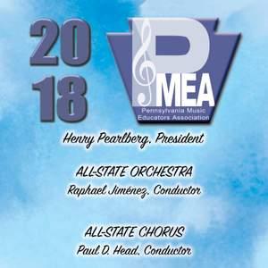 2018 Pennsylvania Music Educators Association (PMEA): All-State Orchestra & All-State Chorus (Live)