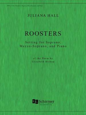 Juliana Hall: Roosters