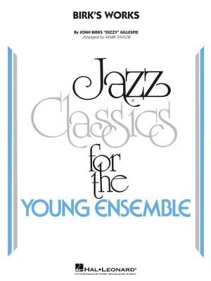 Dizzy Gillespie: Birk's Works