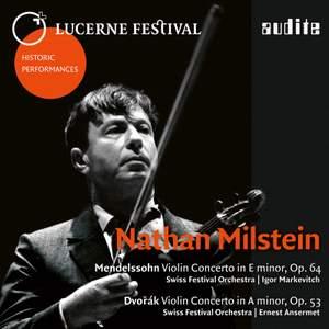 Nathan Milstein plays Dvořák & Mendelssohn