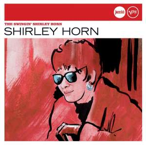 The Swingin' Shirley Horn (Jazz Club)