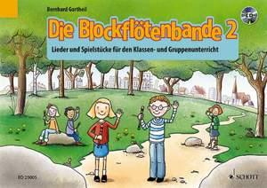 Gortheil, B: Die Blockflötenbande 2 Band 2