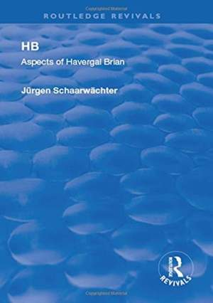 HB: Aspects of Harvergal Brian: Aspects of Harvergal Brian