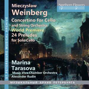 Weinberg: Concertino, Op. 43 & 24 Preludes for Solo Cello, Op. 100