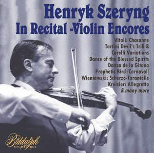 Henryk Szeryng: In Recital - Violin Encores