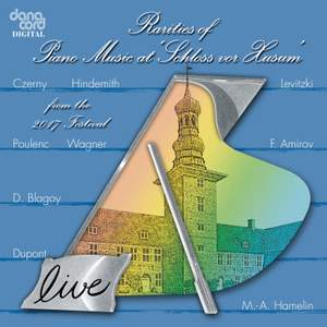 Rarities of Piano Music - Live Recordings from the Husum Festival 2017