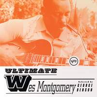 Ultimate Wes Montgomery