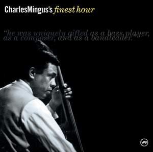 Charles Mingus' Finest Hour