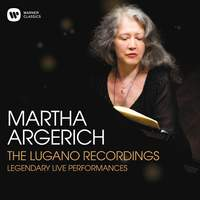Martha Argerich - The Lugano Recordings