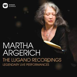 Martha Argerich - The Lugano Recordings