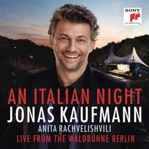 Jonas Kaufmann - An Italian Night - Live from the Waldbühne Berlin