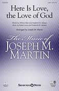Frederick M. Lehman_Robert Lowry: Here Is Love, the Love of God