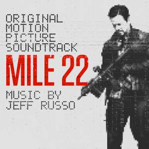 Mile 22 (Original Motion Picture Soundtrack) Product Image