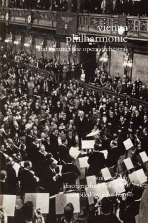 Wiener Philharmoniker - Vienna Philharmonic and Vienna State Opera Orchestras: Discography: Pt. 2: 1954-1989