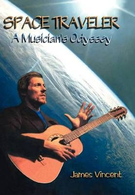 Space Traveler: A Musician's Odyssey