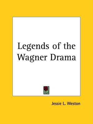 Legends of the Wagner Drama (1900)