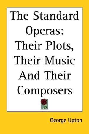 Standard Operas, The