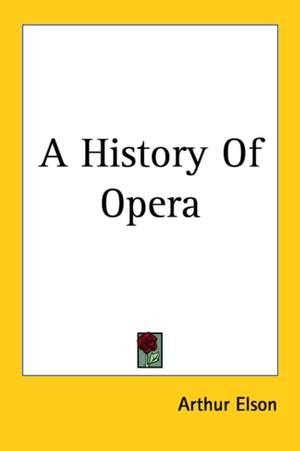 History Of Opera, A