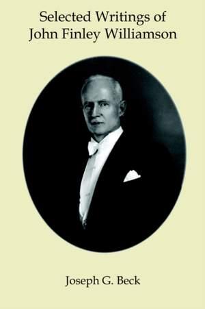 Selected Writings of John Finley Williamson