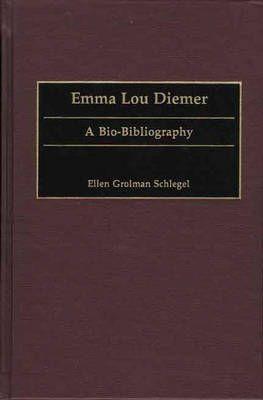 Emma Lou Diemer: A Bio-Bibliography