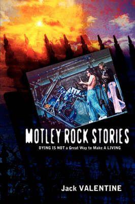 Motley Rock Stories