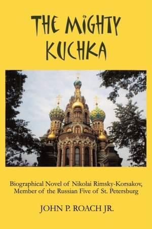 The Mighty Kuchka