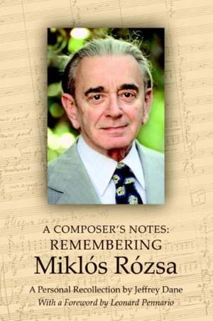 A Composer's Notes: Remembering Mikl's R?zsa