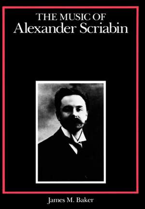 The Music of Alexander Scriabin