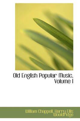 Old English Popular Music, Volume I