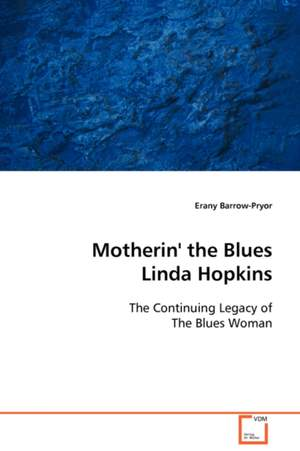 Motherin' the Blues Linda Hopkins