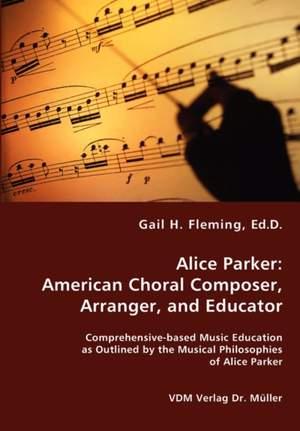 Alice Parker: American Choral Composer, Arranger, and Educator